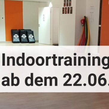 Indoortraining ab Dienstag 22.06.21